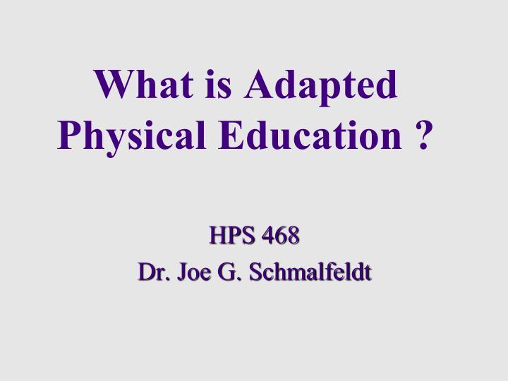 What is Adapted