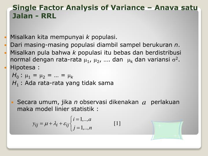 Single Factor Analysis of Variance –