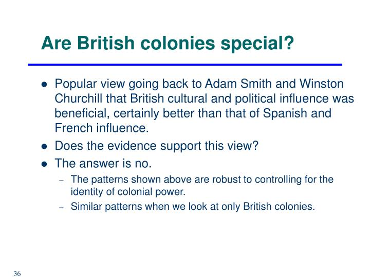 Are British colonies special?