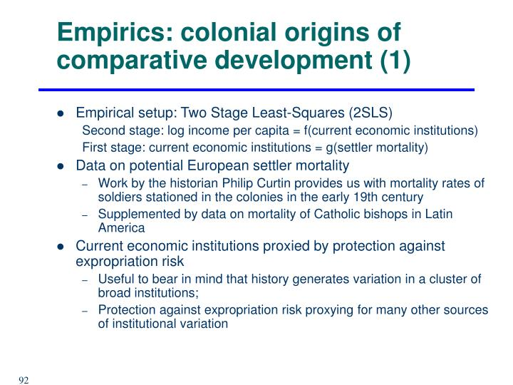 Empirics: colonial origins of comparative development (1)