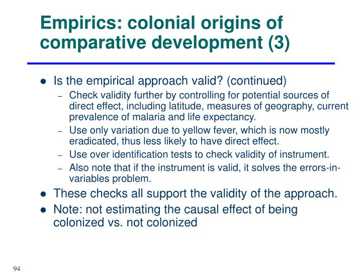 Empirics: colonial origins of comparative development (3)