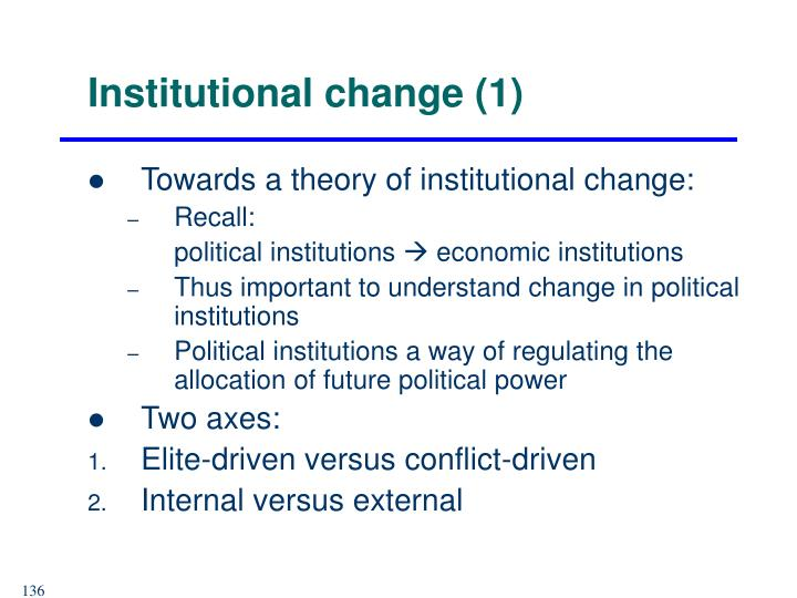 Institutional change (1)