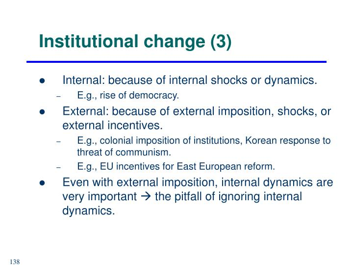 Institutional change (3)