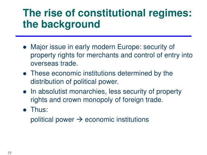 The rise of constitutional regimes: the background
