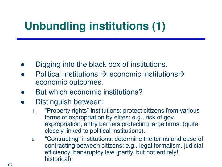 Unbundling institutions (1)
