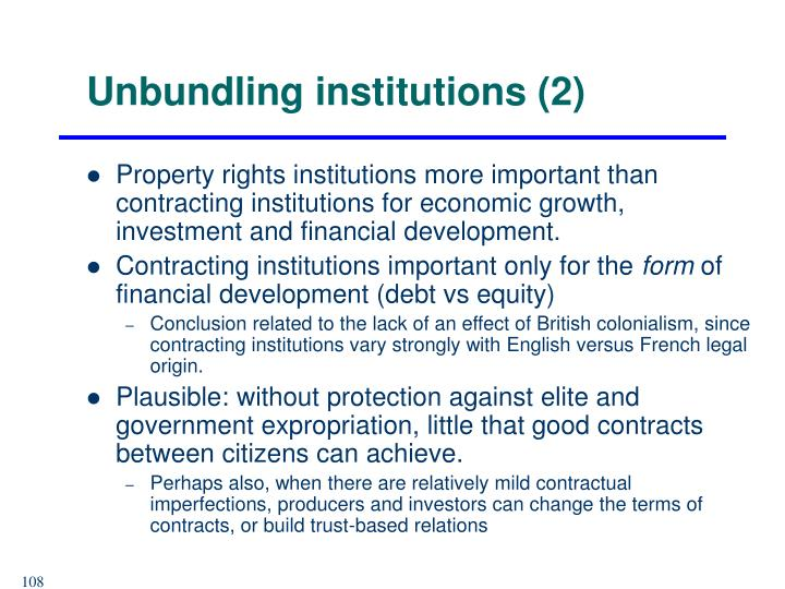 Unbundling institutions (2)