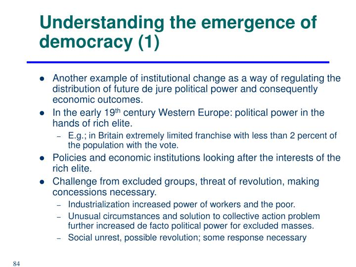 Understanding the emergence of democracy (1)