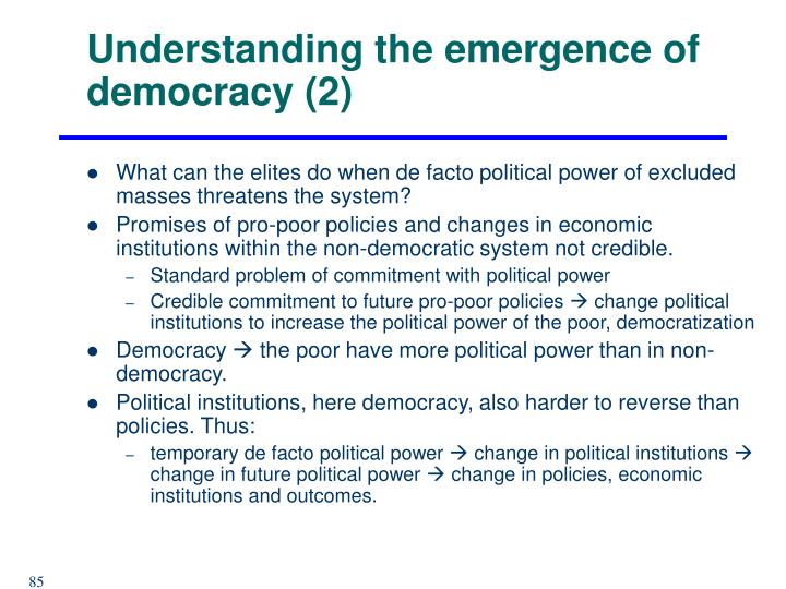 Understanding the emergence of democracy (2)