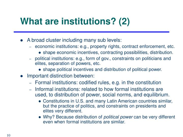 What are institutions? (2)