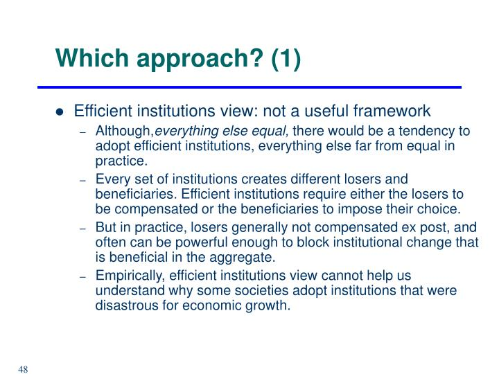 Which approach? (1)