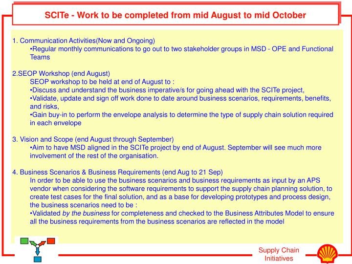 SCITe - Work to be completed from mid August to mid October
