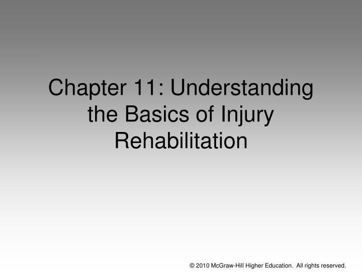 Chapter 11 understanding the basics of injury rehabilitation