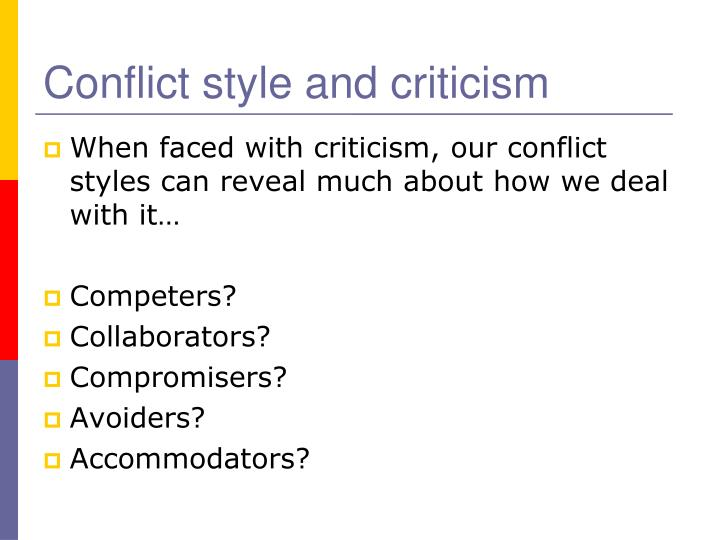 Conflict style and criticism