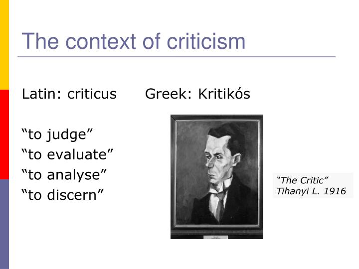 The context of criticism