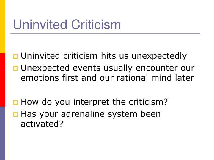 Uninvited Criticism