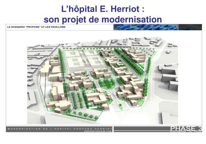 L'hôpital E. Herriot :