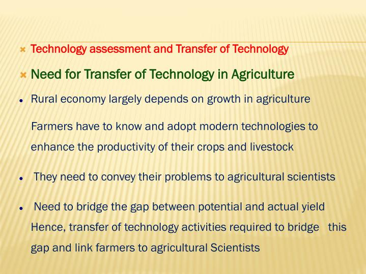 Technology assessment and Transfer of Technology