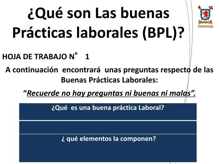 ¿Qué son Las buenas Prácticas laborales (