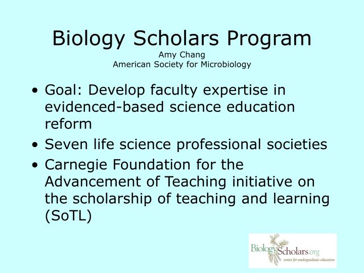 Biology scholars program amy chang american society for microbiology