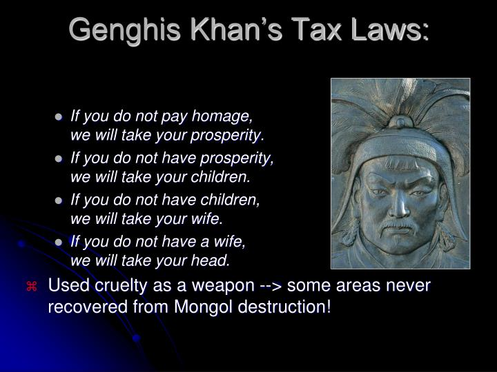Genghis Khan's Tax Laws: