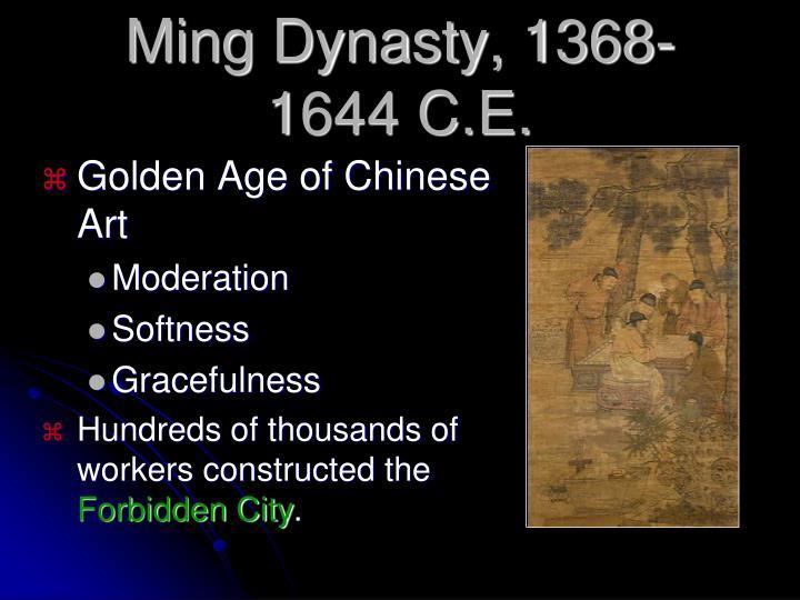 Ming Dynasty, 1368-1644 C.E.