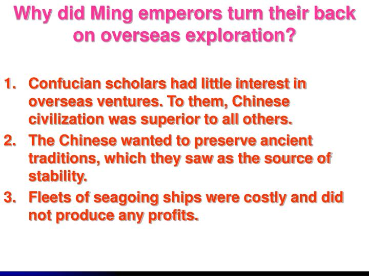 Why did Ming emperors turn their back on overseas exploration?