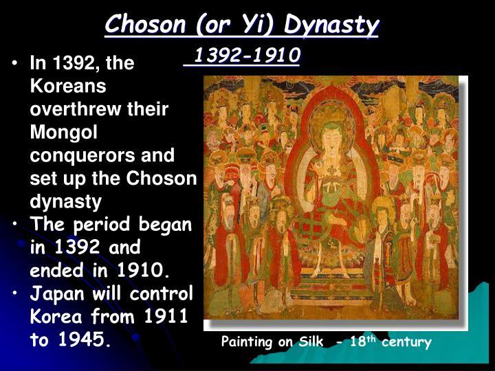 Choson (or Yi) Dynasty