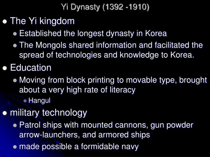 Yi Dynasty (1392 -1910)