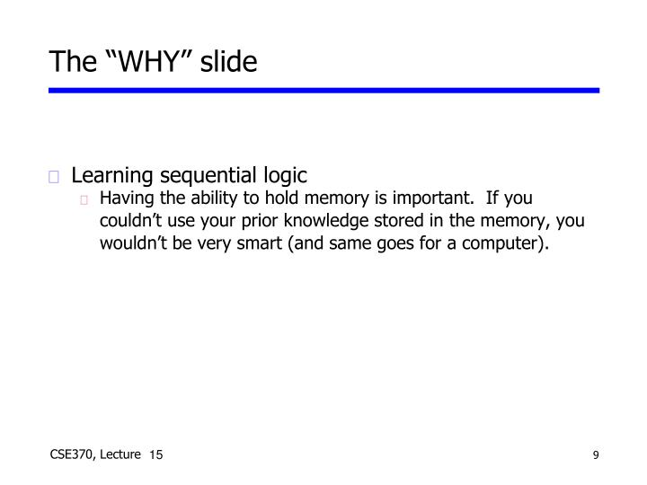 "The ""WHY"" slide"
