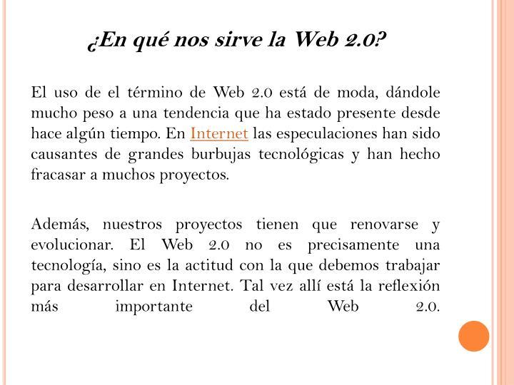 ¿En qué nos sirve la Web 2.0