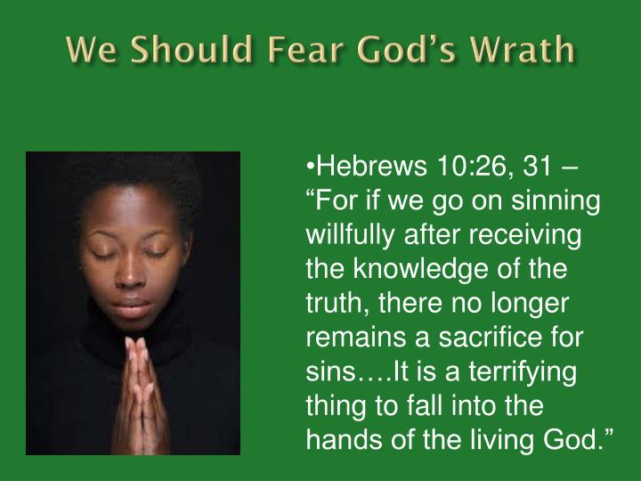 We Should Fear God's Wrath