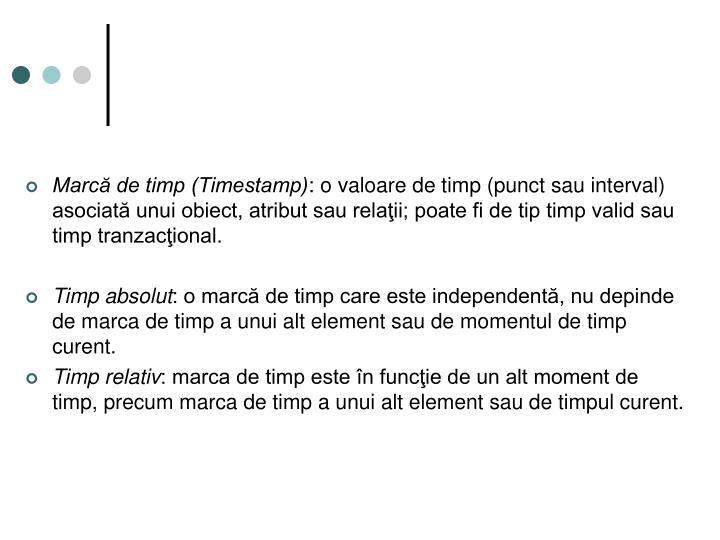 Marcă de timp (Timestamp)