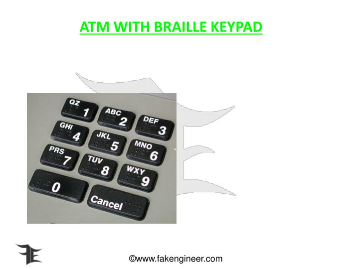 ATM WITH BRAILLE KEYPAD
