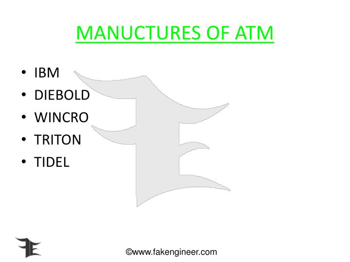 MANUCTURES OF ATM