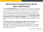 national board touchpoint survey results open ended feedback
