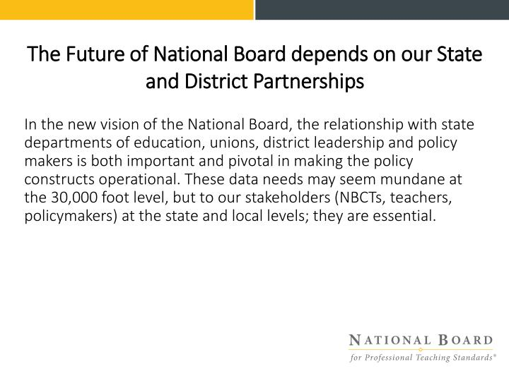 The Future of National Board depends on our State and District Partnerships
