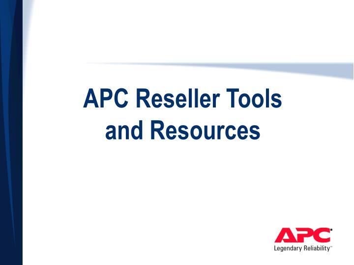 APC Reseller Tools