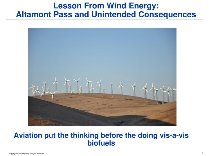 Lesson from wind energy altamont pass and unintended consequences