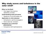 why study waves and turbulence in the solar wind