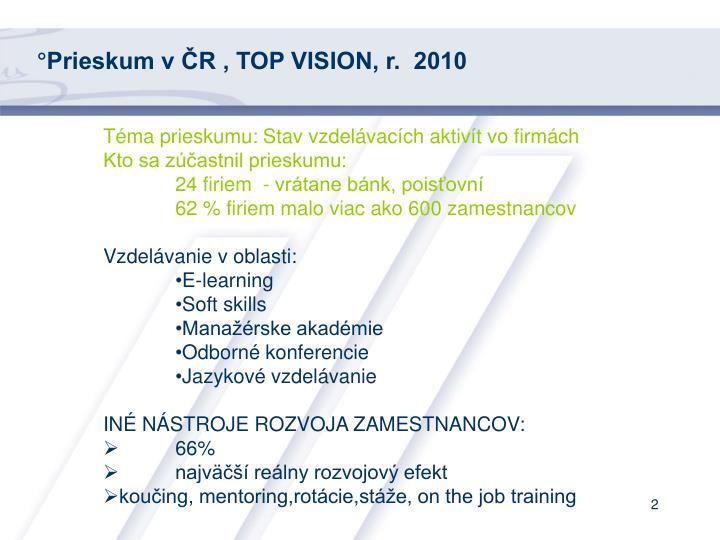 °Prieskum v ČR , TOP VISION, r.  2010