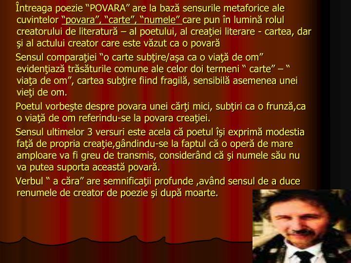 """Întreaga poezie """"POVARA"""" are la bază sensurile metaforice ale cuvintelor"""