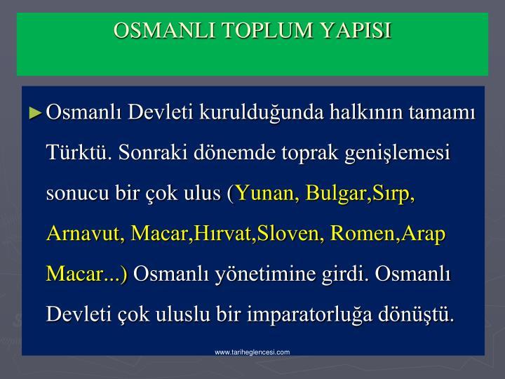 Osmanl Devleti kurulduunda halknn tamam