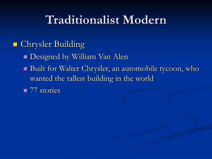 Traditionalist Modern
