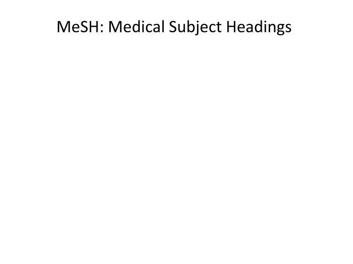 MeSH: Medical Subject Headings