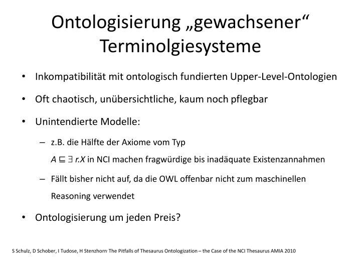 """Ontologisierung """"gewachsener"""" Terminolgiesysteme"""