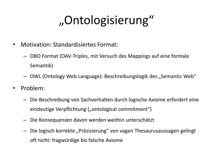 """""""Ontologisierung"""""""