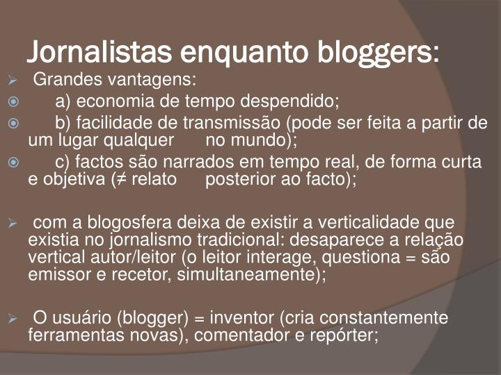Jornalistas enquanto