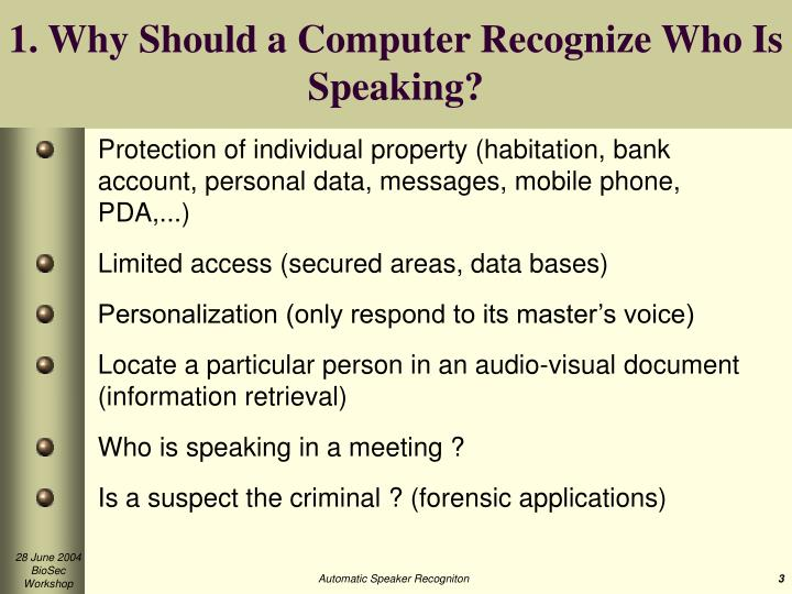 1. Why Should a Computer Recognize Who Is Speaking?