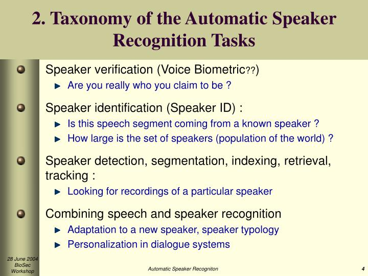2. Taxonomy of the Automatic Speaker Recognition Tasks
