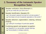 2 taxonomy of the automatic speaker recognition tasks